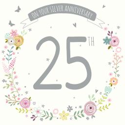 Anniversary Card - Floral 25th (Your Silver Anniversary)