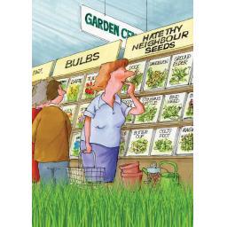 Gardeners Weakly Card - Hate Thy Neighbour Seeds