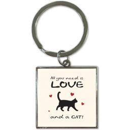 Key Ring - All You Need Is Love And A Cat