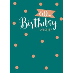 Age To Celebrate Card - 60 Copper Text & Spots