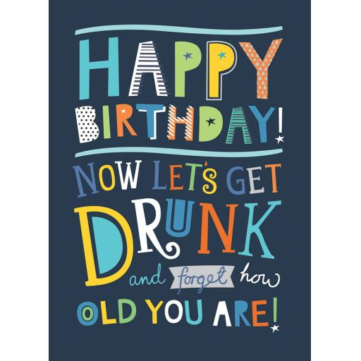 Just Saying Card - Forget How Old You Are