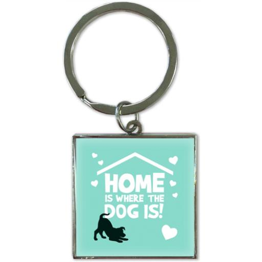 Key Ring - Home Is Where The Dog Is