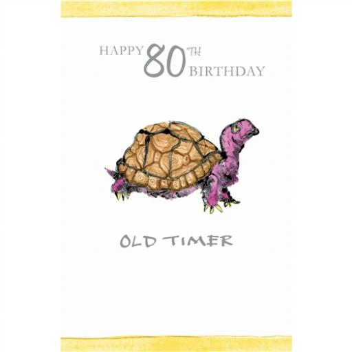 Age To Celebrate Card - 80 Old Timer Tortoise