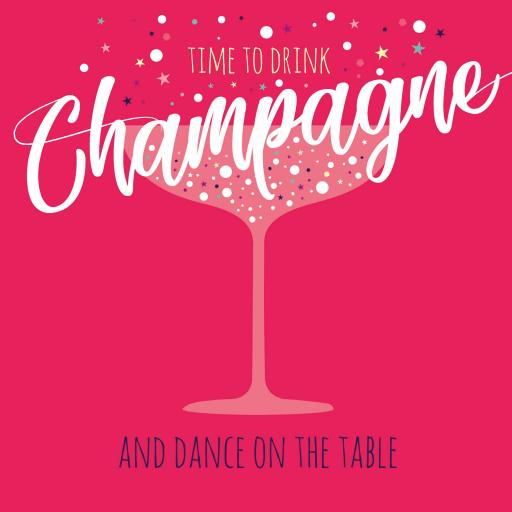 Cheers Card Collection - Time To Drink Champagne