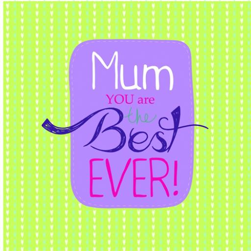 Mother's Day Card - Best Ever (Text)