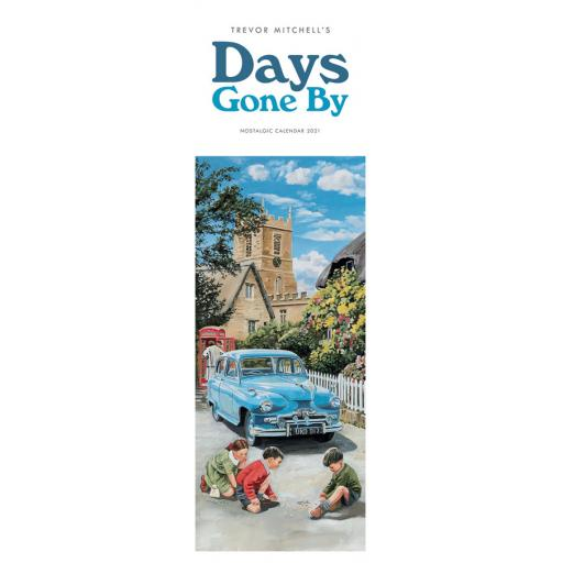 Days Gone By, Nostalgia by Trevor Mitchell 2021 Slim Calendar