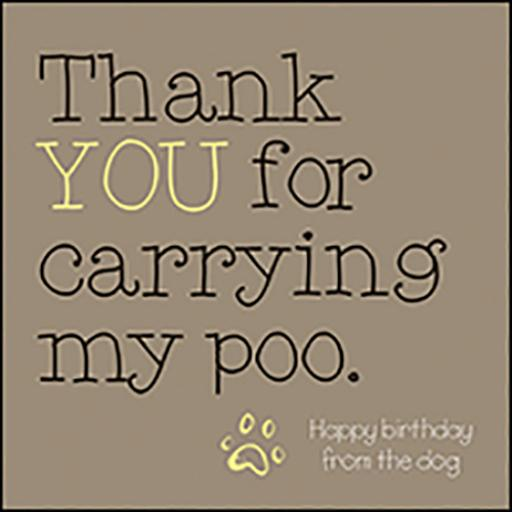 Wordies Card Collection - Thank You For Carrying My Poo