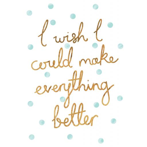 Get Well Soon Card - Make Everything Better
