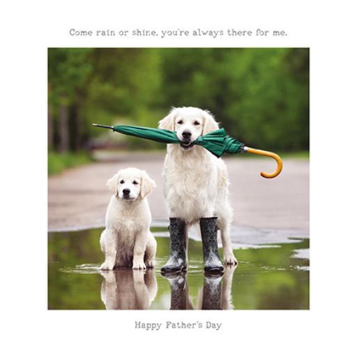 Fathers Day Card - Come Rain Or Shine