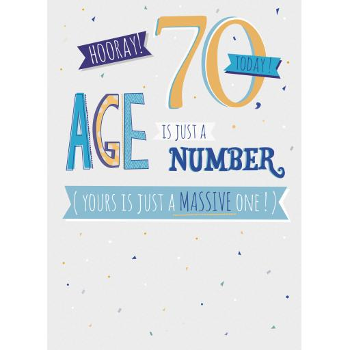 Age To Celebrate Card - 70 - It's Just A Number