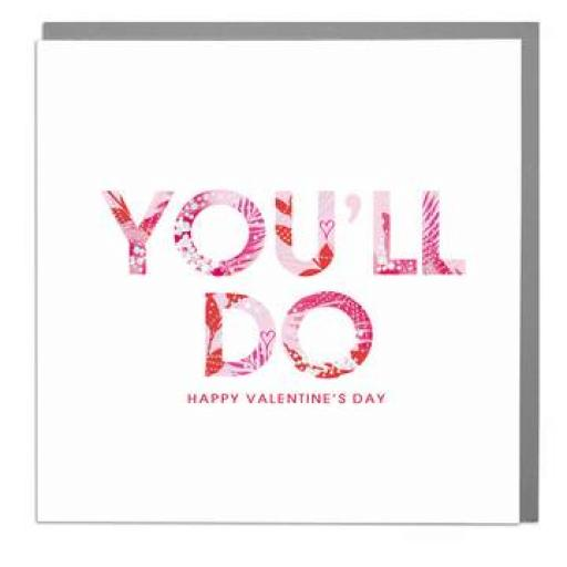 Valentines Day Card - You'll Do