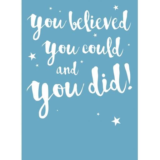 Congratulations Card - You Believed You Could