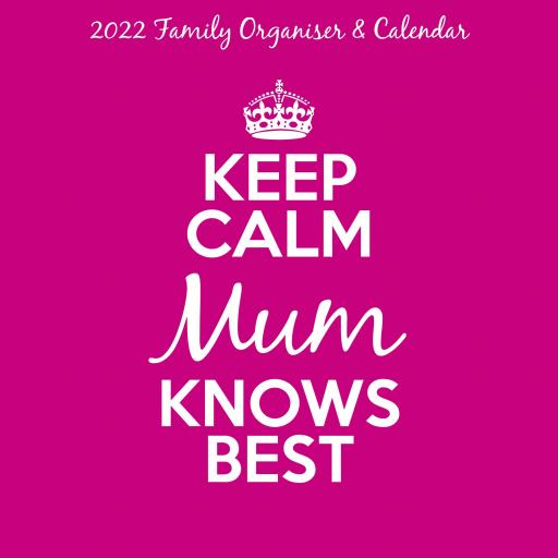 Keep Calm & Carry On Mum Knows Best Wall Planner 2022